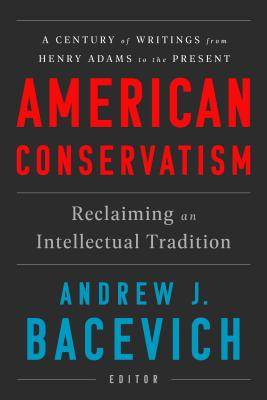 American Conservatism: Reclaiming an Intellectual Tradition Cover Image