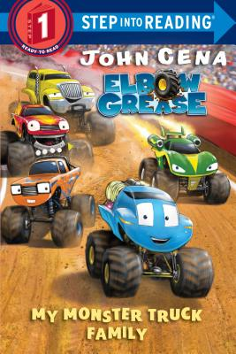 My Monster Truck Family (Elbow Grease) (Step into Reading) Cover Image
