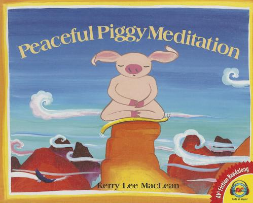 Peaceful Piggy Meditation (AV2 Fiction Readalong #144) Cover Image