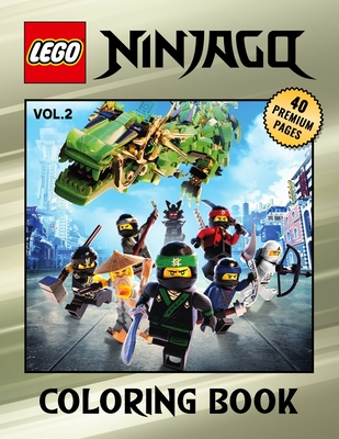 Lego Ninjago Coloring Book Vol2: Great Coloring Book for Kids and Fans - 40 High Quality Images. Cover Image