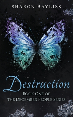 Destruction (December People #1) Cover Image