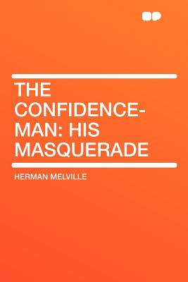 The Confidence-Man: His Masquerade Cover Image