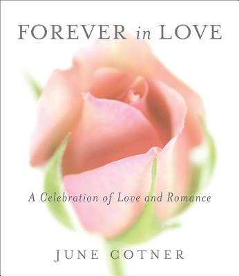 Forever in Love: A Celebration of Love and Romance Cover Image