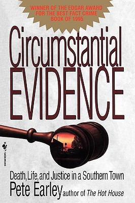 Circumstantial Evidence: Death, Life, and Justice in a Southern Town Cover Image