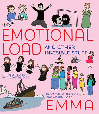 The Emotional Load: And Other Invisible Stuff Cover Image