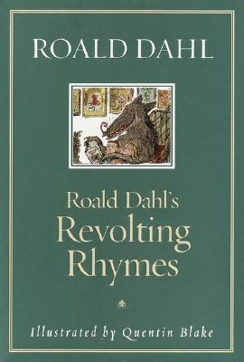 Roald Dahl's Revolting Rhymes Cover Image