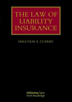 The Law of Liability Insurance Cover Image