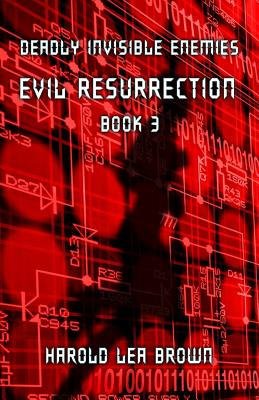 Deadly Invisible Enemies: Evil Resurrection Cover Image