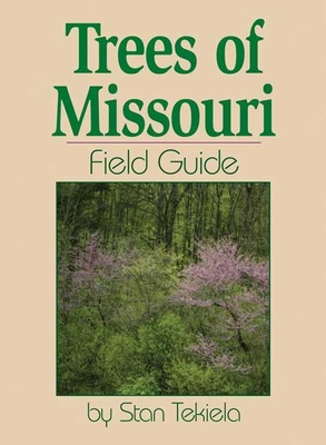 Trees of Missouri Field Guide Cover Image