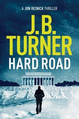 Hard Road (Jon Reznick Thriller #1) Cover Image