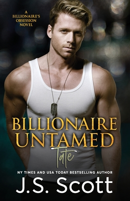 Billionaire Untamed: The Billionaire's Obsession Tate Cover Image