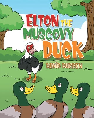 Elton the Muscovy Duck Cover Image