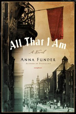 Cover Image for All That I Am: A Novel