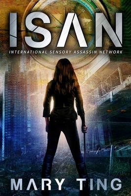 ISAN (International Sensory Assassin Network #1) Cover Image
