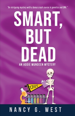 Smart, But Dead: An Aggie Mundeen Mystery Cover Image