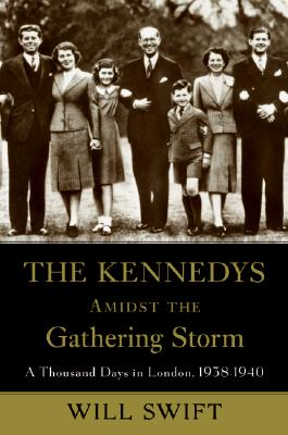 The Kennedys Amidst the Gathering Storm Cover