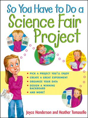 So You Have to Do a Science Fair Project Cover Image