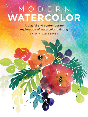 Modern Watercolor: A playful and contemporary exploration of watercolor painting (Modern Series) Cover Image