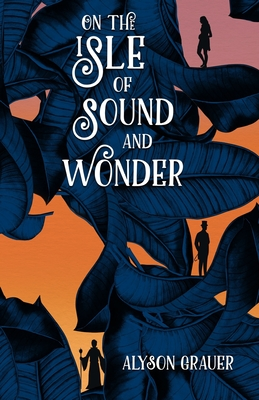 On the Isle of Sound and Wonder Cover Image
