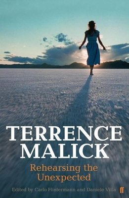 Terrence Malick: Rehearsing the Unexpected Cover Image