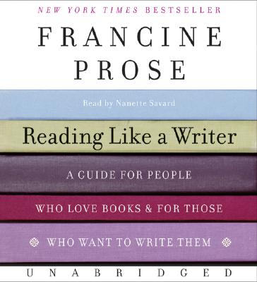 Reading Like a Writer CD: A Guide for People Who Love Books and for Those Who Want to Write Them Cover Image