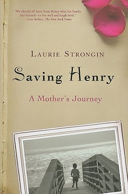 Saving Henry: A Mother's Journey Cover Image