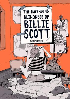 Cover for The Impending Blindness of Billie Scott