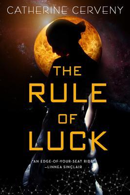 The Rule of Luck (A Felicia Sevigny Novel #1) Cover Image