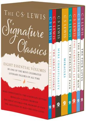 The C. S. Lewis Signature Classics (8-Volume Box Set): An Anthology of 8 C. S. Lewis Titles: Mere Christianity, The Screwtape Letters, Miracles, The Great Divorce, The Problem of Pain, A Grief Observed, The Abolition of Man, and The Four Loves Cover Image