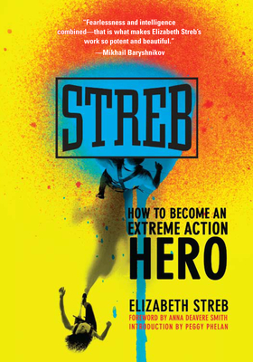 Streb: How to Become an Extreme Action Hero Cover Image