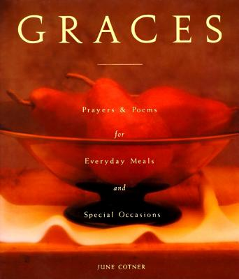 Graces: Prayers for Everyday Meals and Special Occasions Cover Image