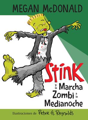 Stink y la Marcha Zombi a la Medianoche / Stink and the Midnight Zombie Walk Cover Image