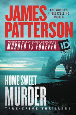Home Sweet Murder (ID True Crime #2) Cover Image