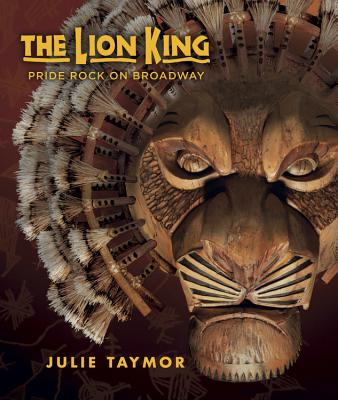 The Lion King: Pride Rock on Broadway Cover Image