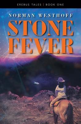 Stone Fever: Erebus Tales, Book 1 Cover Image