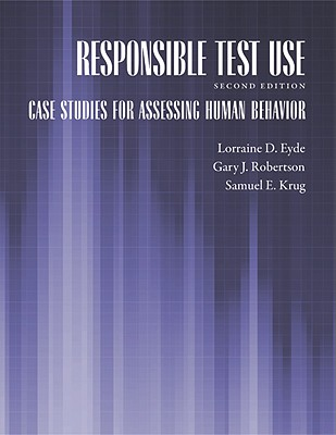 Responsible Test Use: Case Studies for Assessing Human Behavior Cover Image