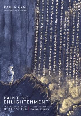 Painting Enlightenment: Healing Visions of the Heart Sutra Cover Image
