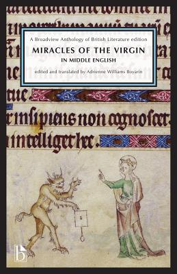 Miracles of the Virgin in Middle English: A Broadview Anthology of British Literature Edition Cover Image