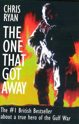 The One That Got Away: My SAS Mission Behind Enemy Lines Cover Image