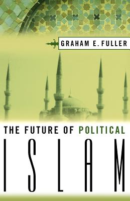 The Future of Political Islam Cover
