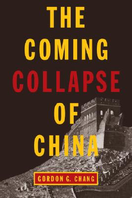 The Coming Collapse of China Cover Image