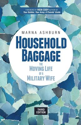 Household Baggage: The Moving Life of a Military Wife Cover Image