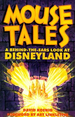 Mouse Tales: A Behind-The-Ears Look at Disneyland Cover Image
