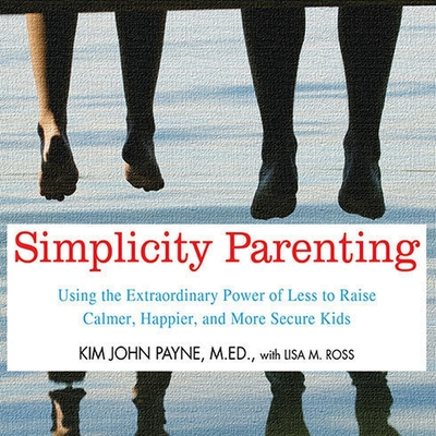 Cover for Simplicity Parenting