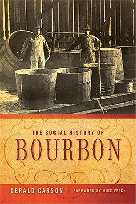 The Social History of Bourbon Cover Image