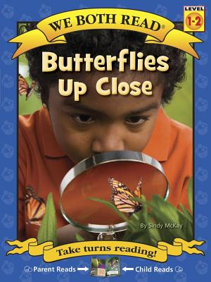 We Both Read-Butterflies Up Close (Pb) - Nonfiction (We Both Read - Level 1-2) Cover Image