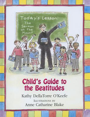 Child's Guide to the Beatitudes Cover Image