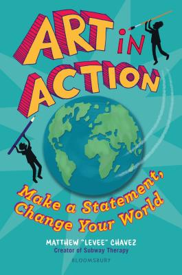 Art in Action: Make a Statement, Change Your World Cover Image