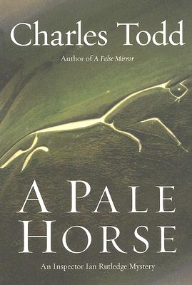 A Pale Horse: An Inspector Ian Rutledge Mystery Cover Image