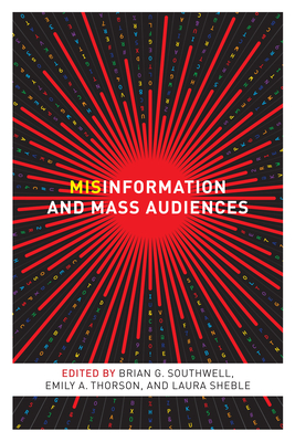 Misinformation and Mass Audiences Cover Image